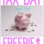 Tax Day Freebies and Deals April 15, 2014